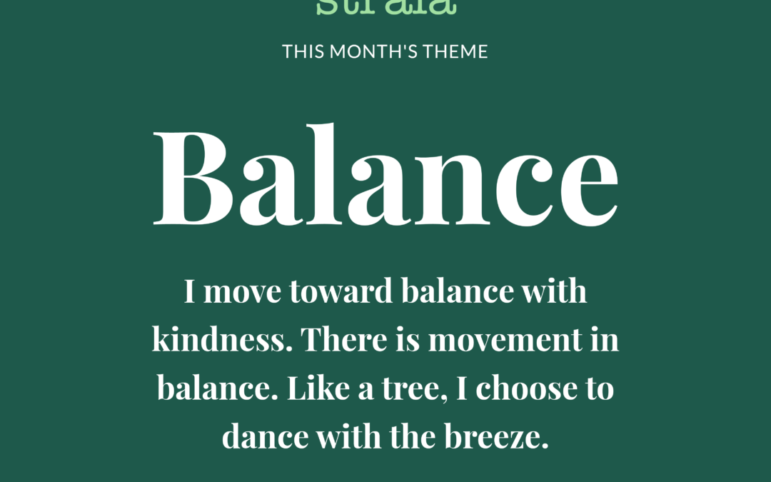Moving Toward Balance with Kindness